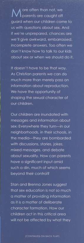 How and When to Tell Your Kids About Sex: A Lifelong Approach to Shaping Your Child's Sexual Character, revised