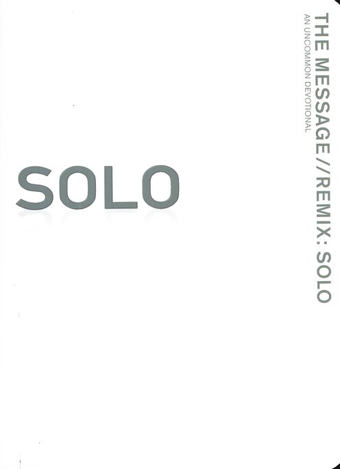 The Message: Solo - An Uncommon Devotional