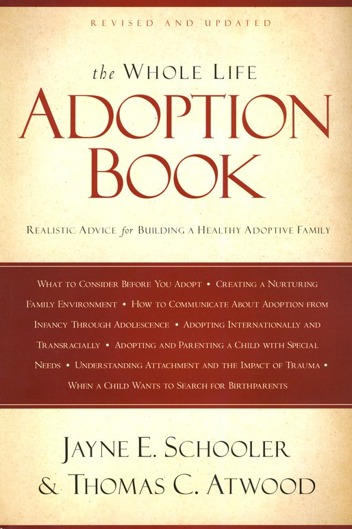 The Whole Life Adoption Book, Revised and Updated