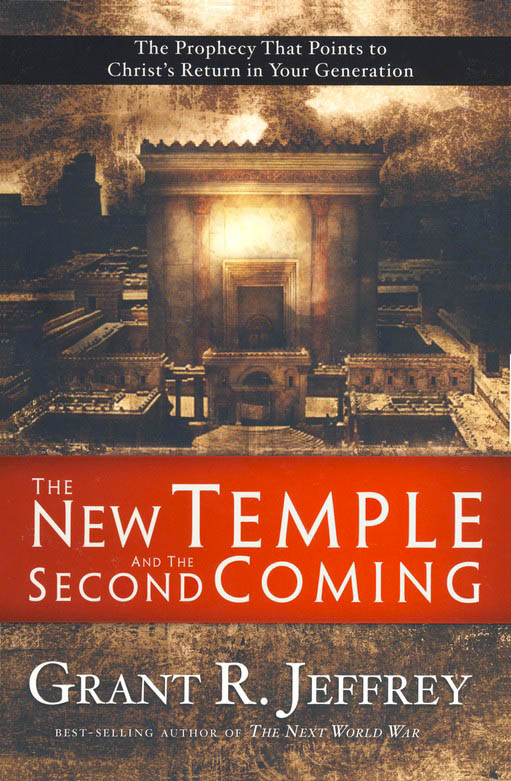 The New Temple and the Second Coming: The Prophecy That Points to Christ's Return in Your Generation