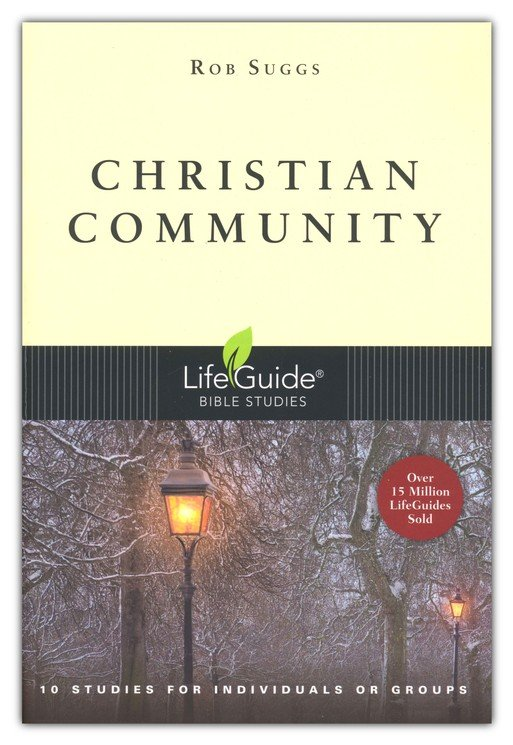 Christian Community, LifeGuide Topical Bible Studies