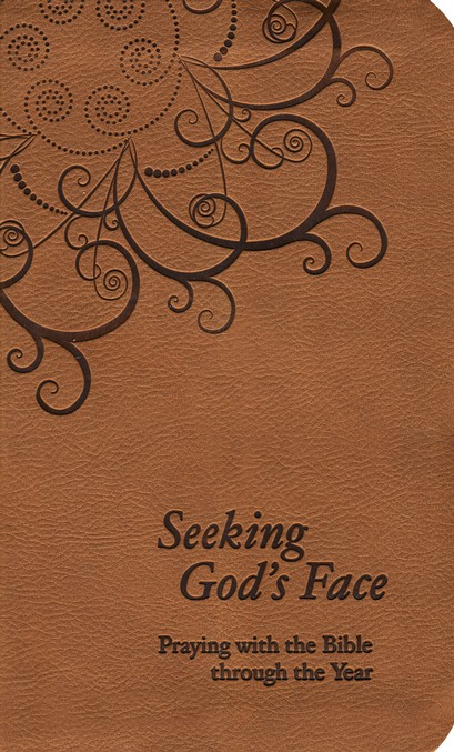 Seeking God's Face: Praying with the Bible
