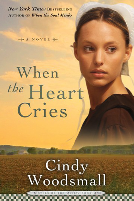 #1: When the Heart Cries, Sisters of the Quilt Series