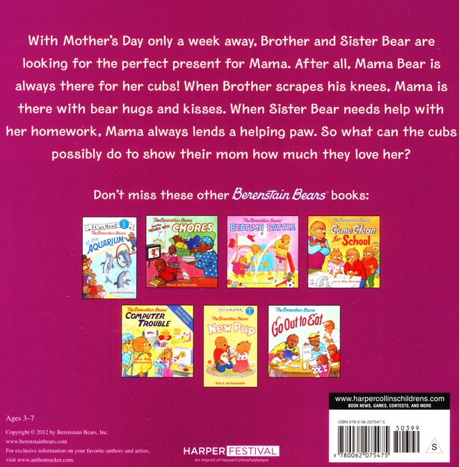 The Berenstain Bears We Love Our Mom!