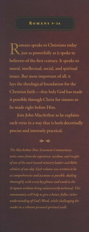 Romans 9-16: The MacArthur New Testament Commentary