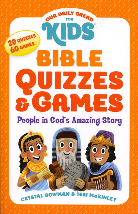 Bible Quizzes Games People In God S Amazing Story