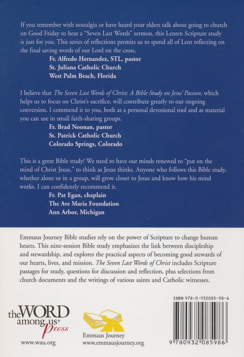 The Seven Last Words of Christ: A Bible Study on Jesus' Passion