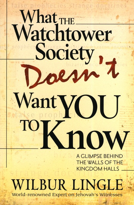 What the Watchtower Society Doesn't Want You to Know: A Glimpse Behind the Walls of the Kingdom Halls