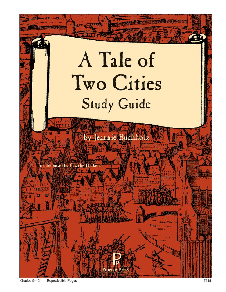 A Tale of Two Cities Progeny Press Study Guide