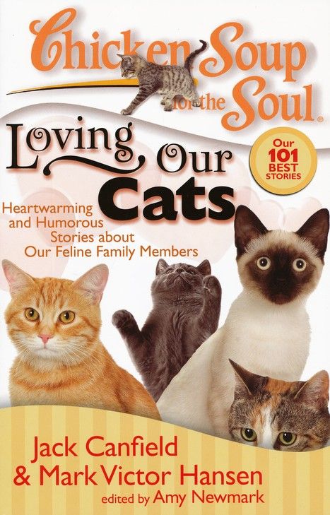 Loving Our Cats-Heartwarming and Humorous Stories About Our Feline Family Members