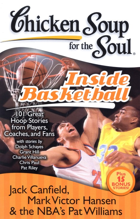 Inside Basketball-101 Great Hoop Stories From Players, Coaches, and Fans