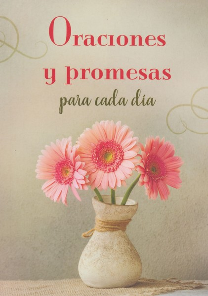 Oraciones y Promesas Para Cada Día  (Everyday Prayers and Promises)