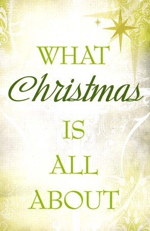 What Christmas Is All About (KJV), Pack of 25 Tracts