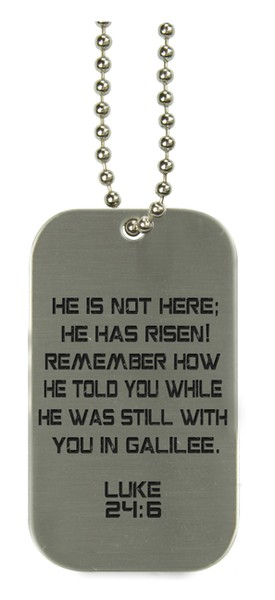 He Has Risen Dog Tag