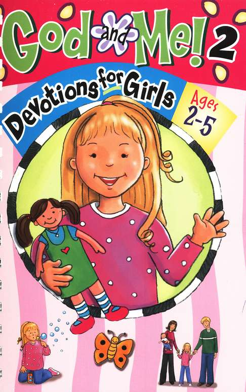 God and Me 2: Devotions for Girls Ages 2-5