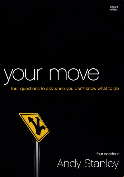 Your Move: Four Questions to Ask When You Don't Know What to Do DVD