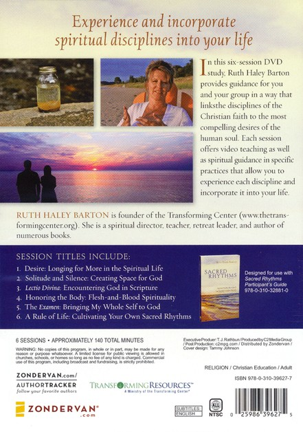 Sacred Rhythms: Spiritual Practices that Nourish Your Soul and Transform Your Life