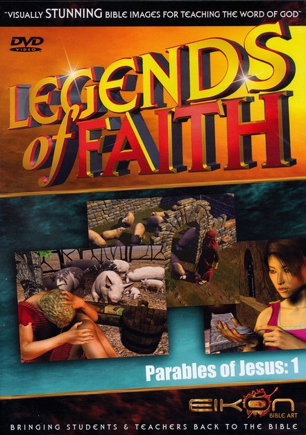 Legends of the Faith: The Parables of Jesus - Volume #1