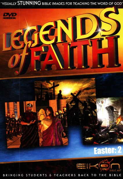 Legends of the Faith: Easter - Volume #2