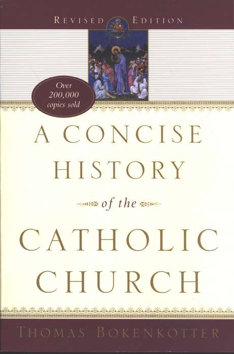 A Concise History of the Catholic Church, Revised