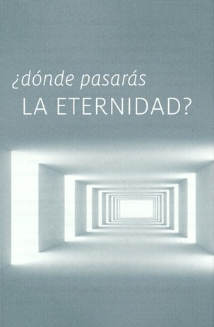 Where Will You Spend Eternity? Spanish, Pack of 25 Tracts