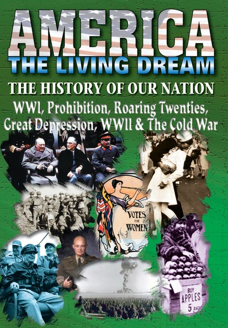 WWI, Prohibition, Roaring Twenties, Great Depression, WWII & The Cold War DVD