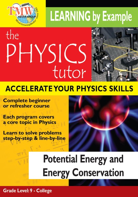 Physics Tutor: Potential Energy and Energy Conservation DVD