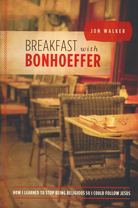 Breakfast With Bonheoffer
