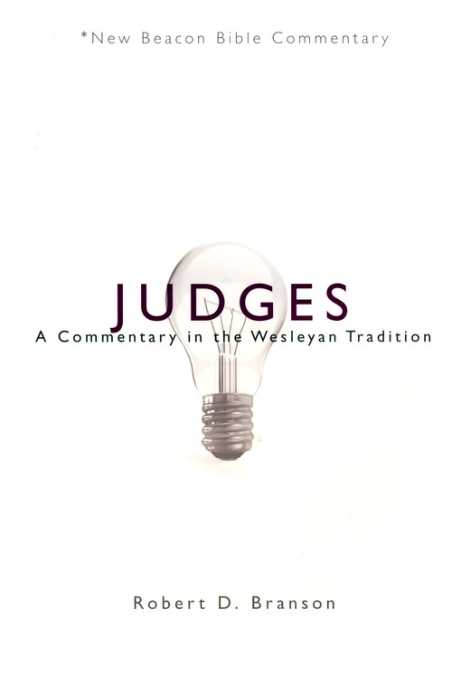 NBBC: Judges: A Commentary in the Wesleyan Tradition