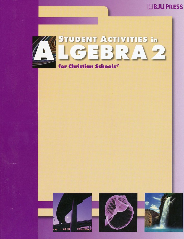 BJU Algebra 2 Activity Manual Student (2nd Edition)