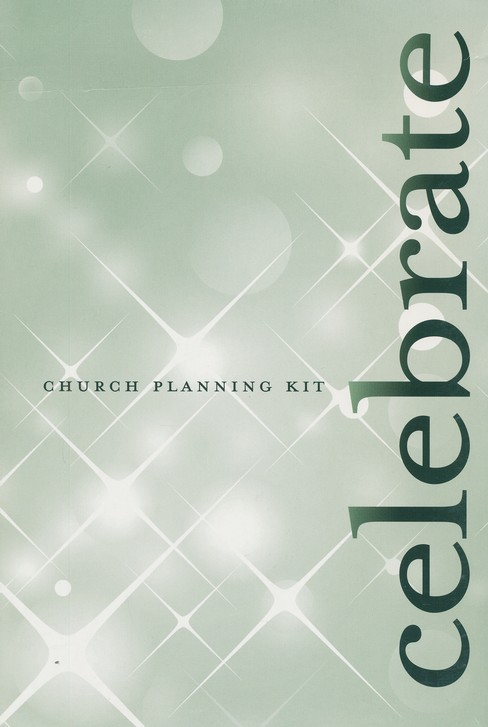 Celebrate: An Advent Experience--Church Planning Kit