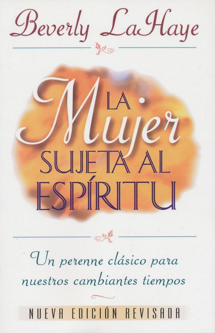 La Mujer Sujeta al Espiritu  (The Spirit Controlled Woman)