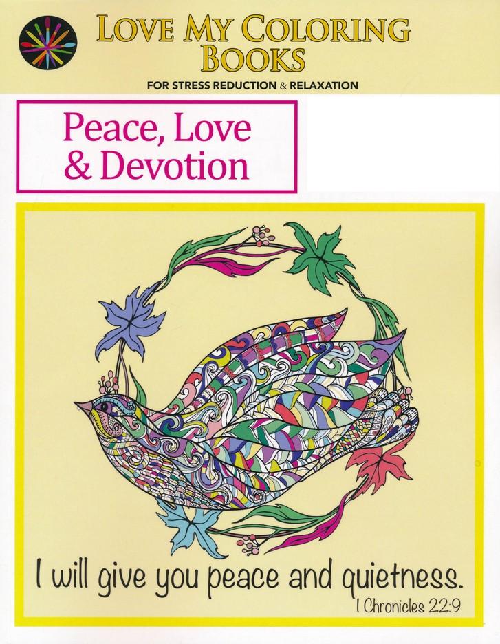 Peace Love Devotion My Coloring Books 9780997386738