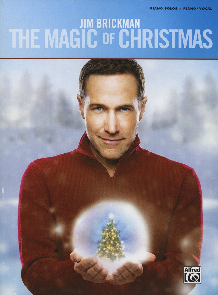 Jim Brickman: The Magic of Christmas, Piano Solo & Piano/Vocal: Jim ...