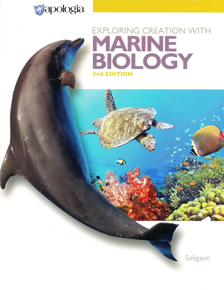 Exploring Creation With Marine Biology Textbook 2nd Edition Sherri Seligson 9781940110950