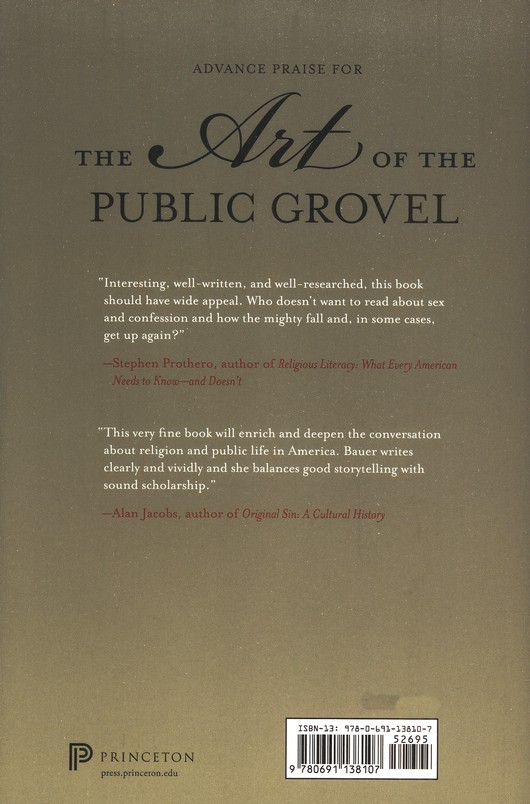 The Art of the Public Grovel: Sexual Sin and Public Confession in America
