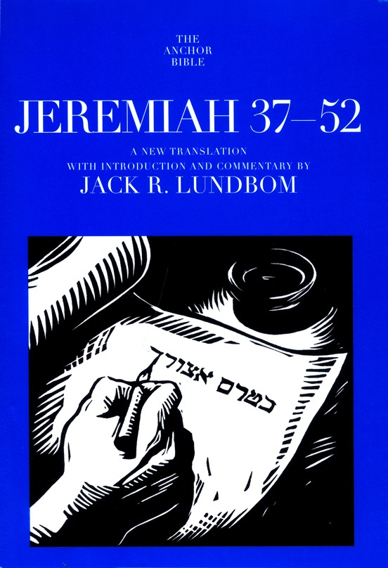 Jeremiah 37-52: Anchor Yale Bible Commentary [AYBC]