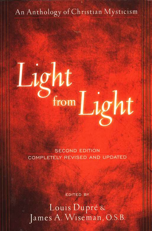 Light from Light: An Anthology of Christian Mysticism