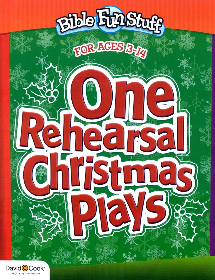 One-Rehearsal Christmas Plays: The Easiest Christmas Plays Ever!