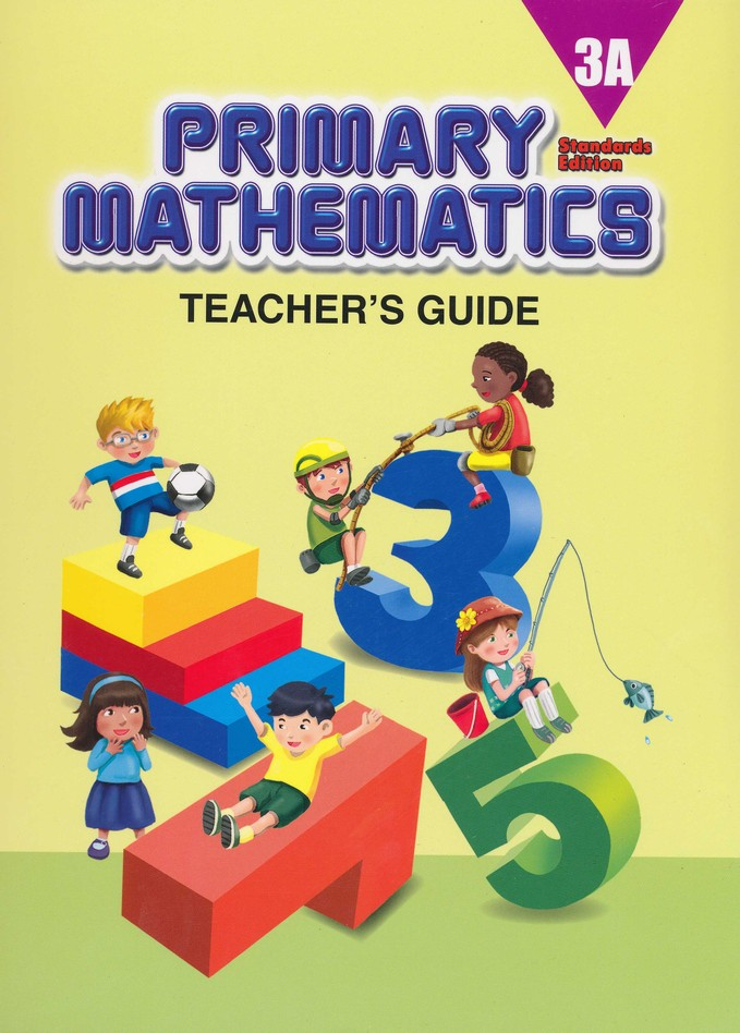 Primary Mathematics Teacher's Guide 3A (Standards  Edition)