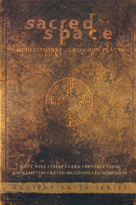 Sacred Space: Meditations for Common Places