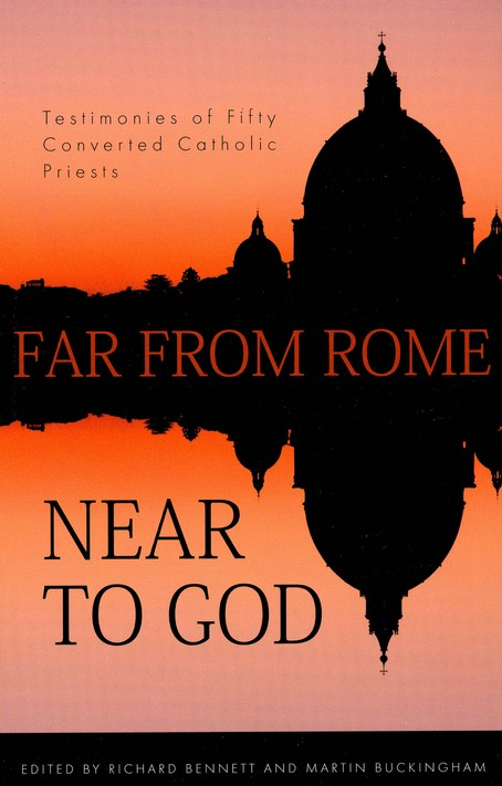 Far from Rome- Near to God