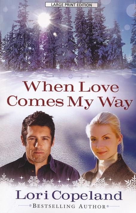 When Love Comes My Way, Large Print