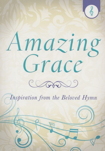 Amazing Grace: Inspiration from the Beloved Hymn