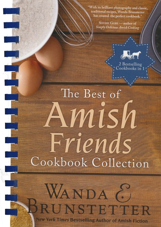 The Best of Amish Friends Cookbook Collection, 2 Volumes in 1
