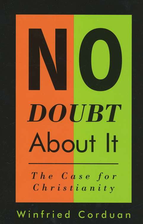 No Doubt About It: The Case for Christianity