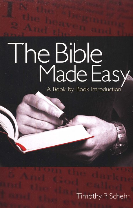 The Bible Made Easy: a Book-by-Book Introduction