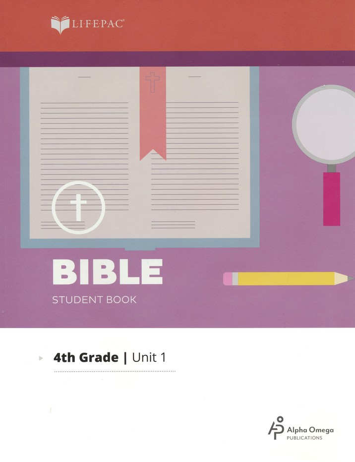 Lifepac Bible Grade 4 Unit 1: How Can I Live For God?