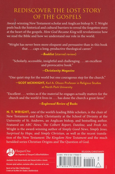 How God Became King The Forgotten Story Of The Gospels Paperback