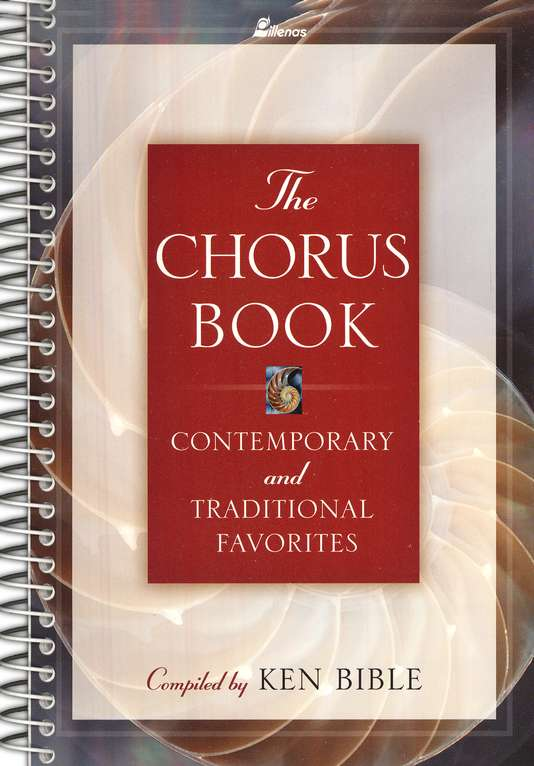 The Chorus Book: Contemporary and Traditional Favorites
